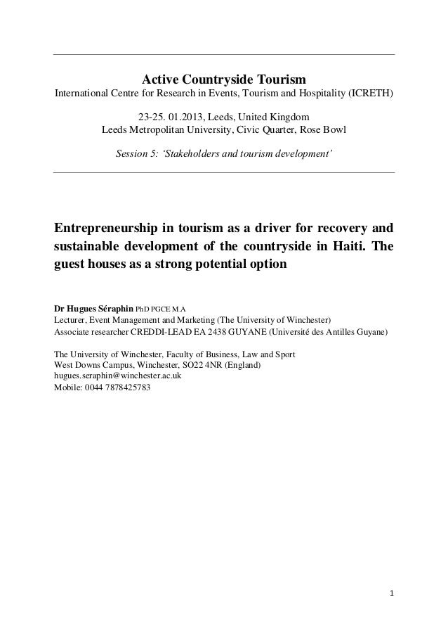 Entrepreneurship in tourism as a driver for recovery and sustainable development of the countryside in Haiti. The guest houses as a strong potential option