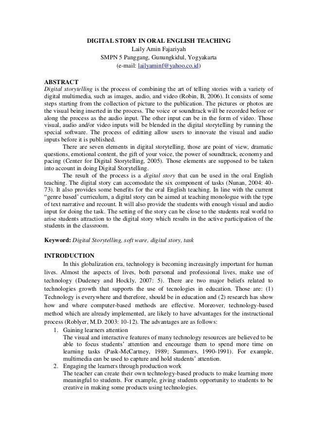 DIGITAL STORY IN ORAL ENGLISH TEACHING Laily Amin Fajariyah SMPN 5 Panggang, Gunungkidul, Yogyakarta (e-mail: lailyaminf@y...