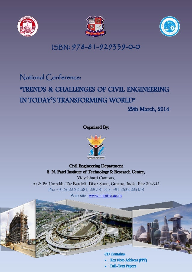 ISBN: 978-81-929339-0-0 Organized By: Civil Engineering Department S. N. Patel Institute of Technology & Research Centre, ...