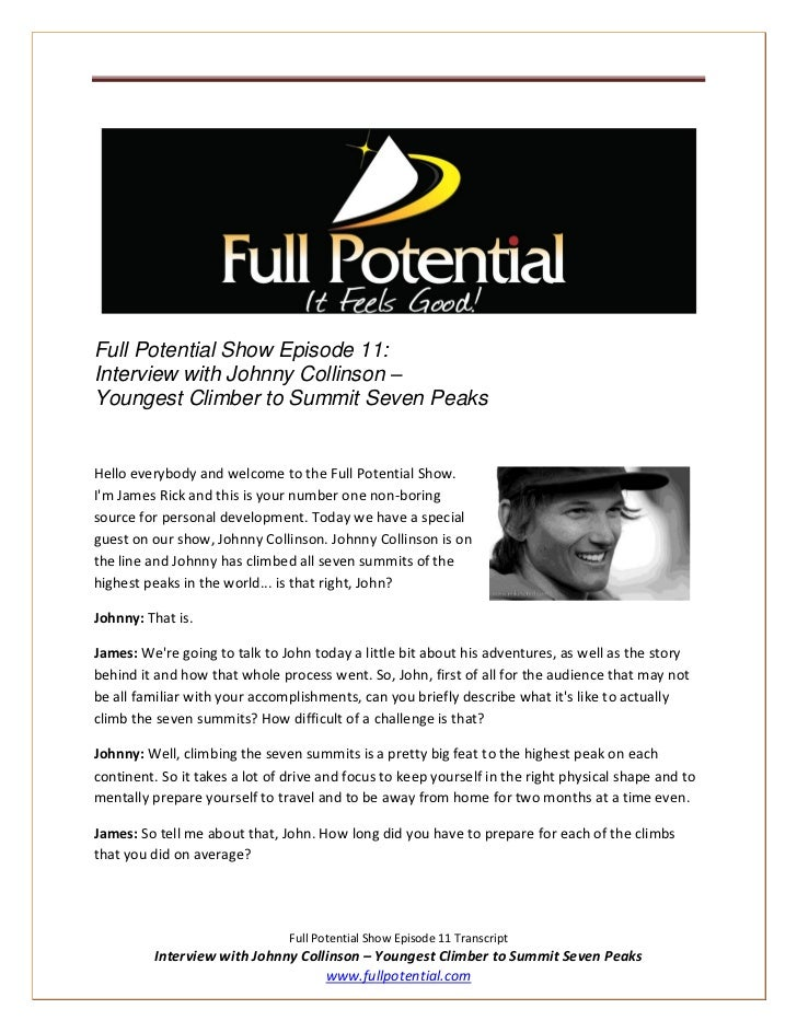 Full Potential Show Episode 11:Interview with Johnny Collinson –Youngest Climber to Summit Seven PeaksHello everybody and ...