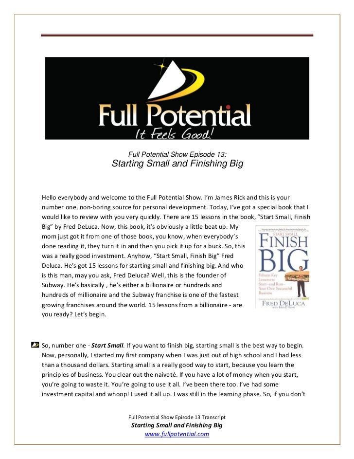 Full Potential Show Episode 13:                          Starting Small and Finishing BigHello everybody and welcome to th...