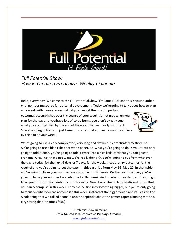 Full Potential Show:How to Create a Productive Weekly OutcomeHello, everybody. Welcome to the Full Potential Show. I'm Jam...