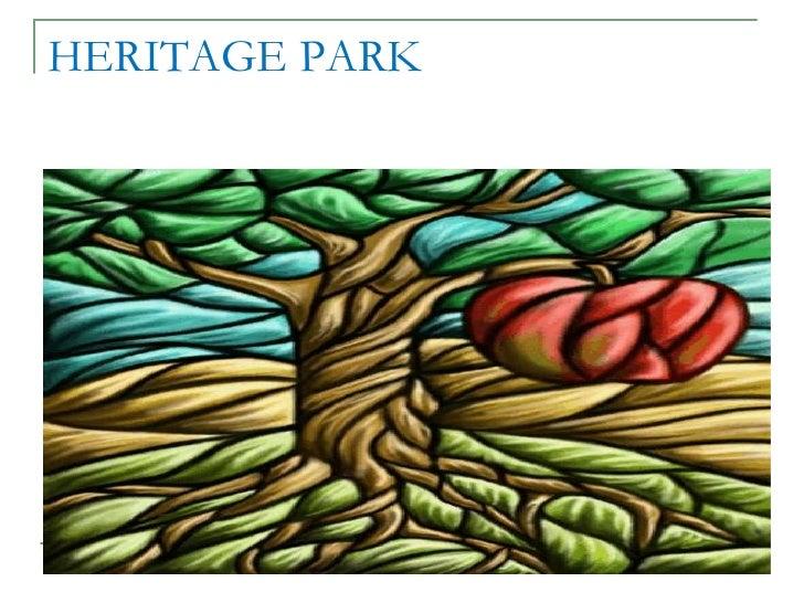 Full Presentation Heritage Park