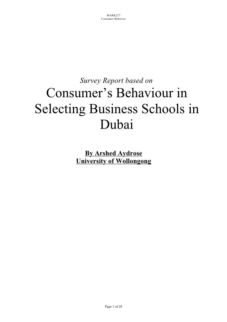 MARK217               Consumer Behavior        Survey Report based on  Consumer's Behaviour inSelecting Business Schools i...