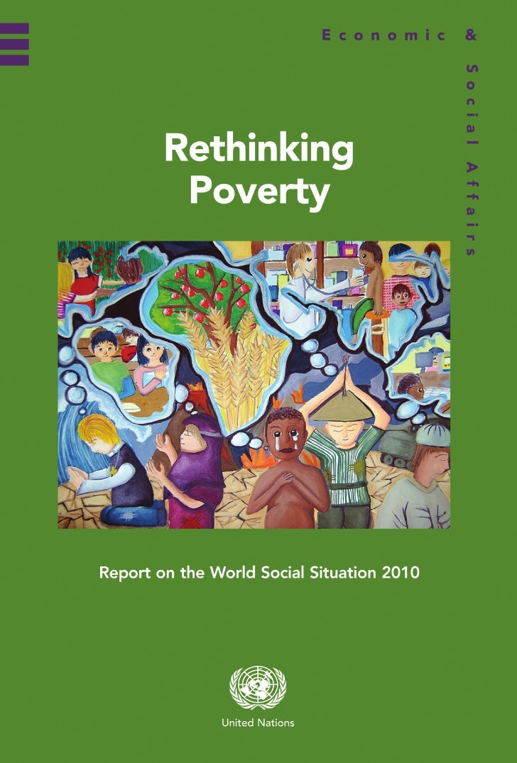 ST/ESA/324Department of Economic and Social AffairsRethinking PovertyReport on the World Social Situation 2010asdfUnited N...