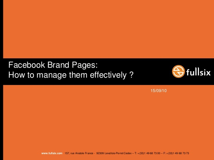 Facebook brand page: How to manage them effectively?