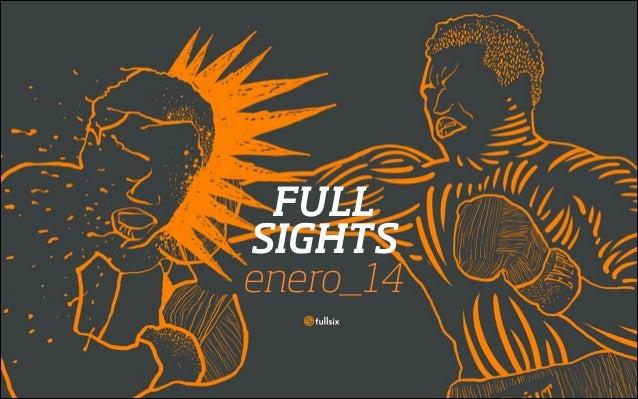FullSIX FullSIGHTS Enero 2014