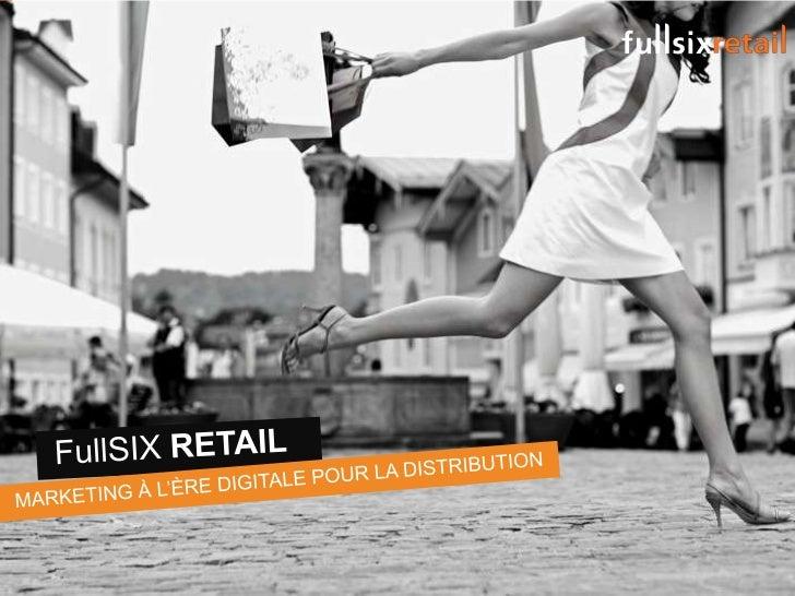 FullSIX Retail Presentation