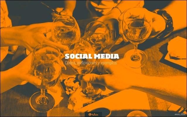 FullSIX Social Media: Datos, Reflexiones y Ejemplos