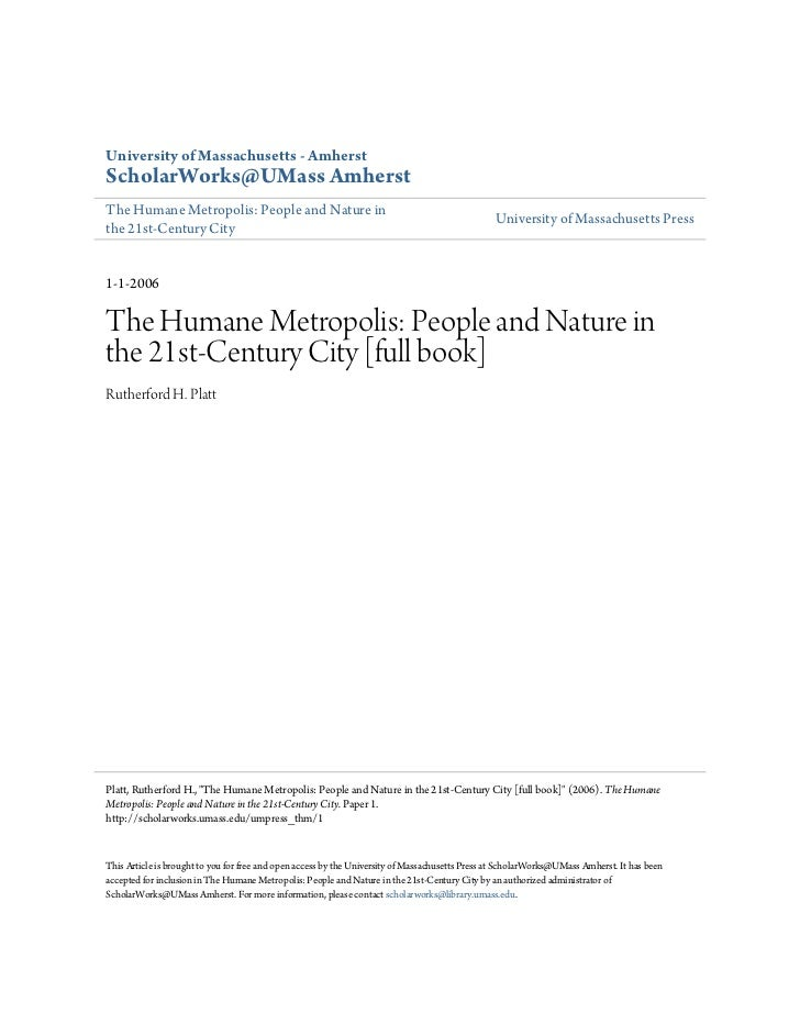 The Humane Metropolis: People and Nature in the 21st-Century City [full text]