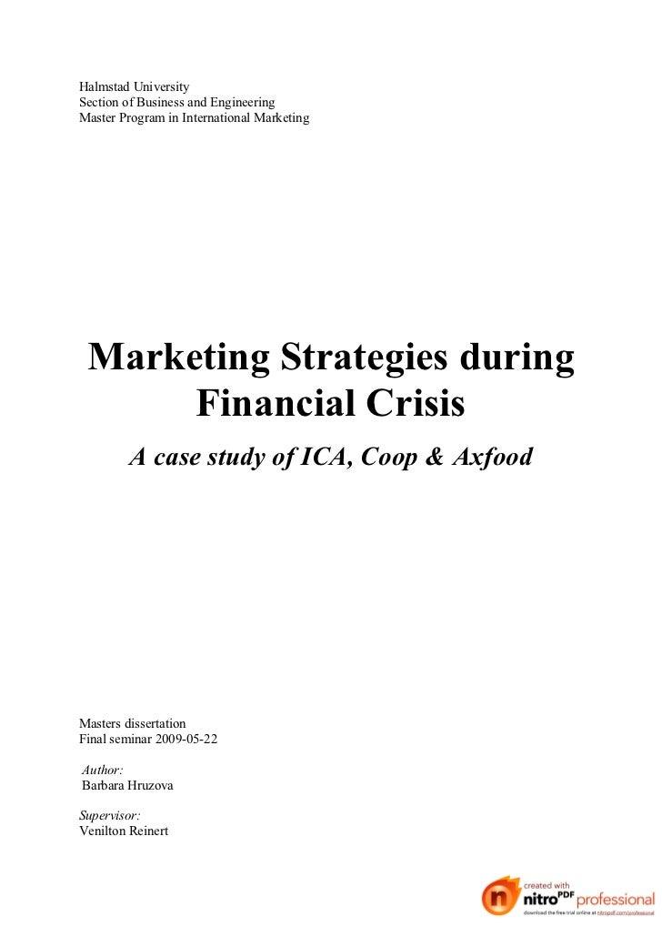 Halmstad UniversitySection of Business and EngineeringMaster Program in International Marketing Marketing Strategies durin...