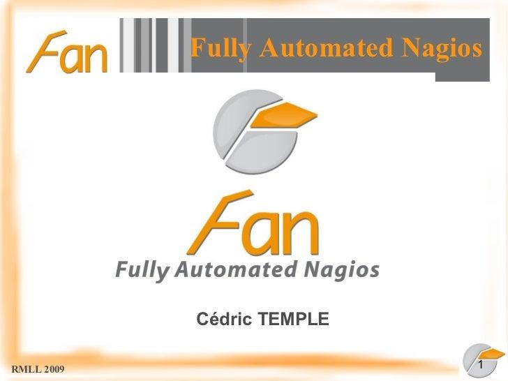 Fully Automated Nagios                 Cédric TEMPLE  RMLL 2009                        1