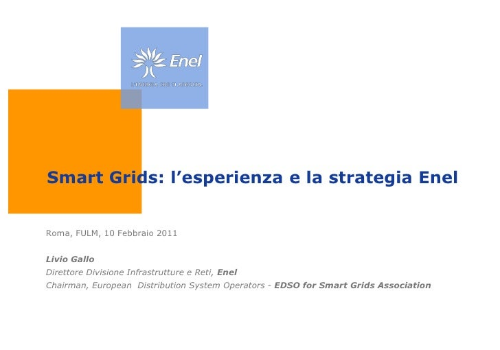 Smart Grids: l'esperienza e la strategia Enel