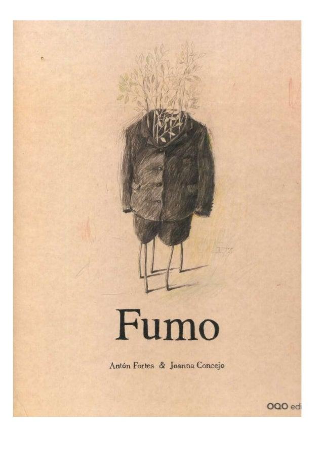 """""""FUMO"""" de Antón Fortes e Joannna Concejo oqo editora"""