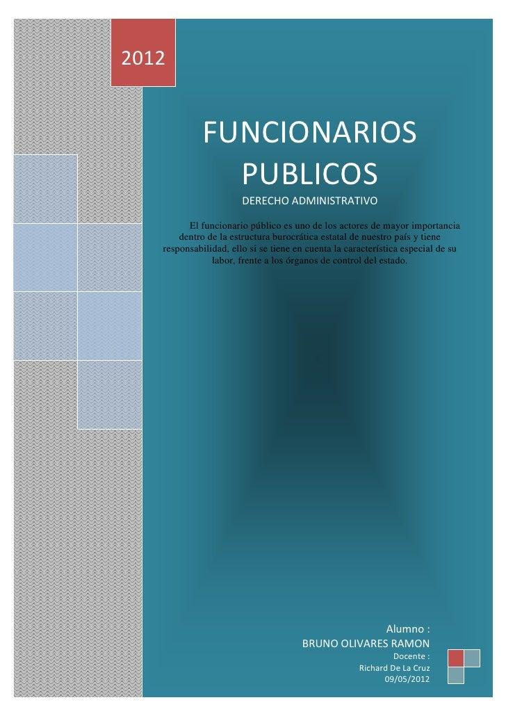 2012             FUNCIONARIOS               PUBLICOS                       DERECHO ADMINISTRATIVO         El funcionario p...