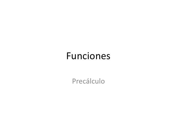 Funciones   Precálculo