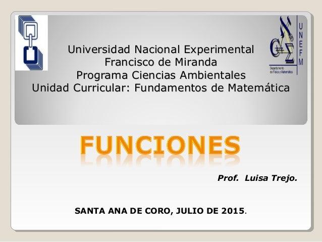 Universidad Nacional ExperimentalUniversidad Nacional Experimental Francisco de MirandaFrancisco de Miranda Programa Cienc...