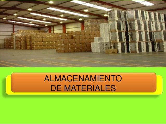 ALMACENAMIENTO DE MATERIALES