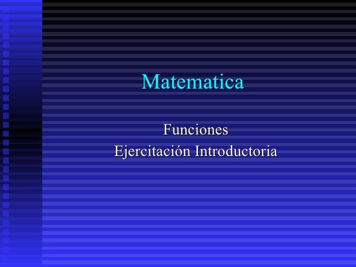 Matematica Funciones Ejercitación Introductoria