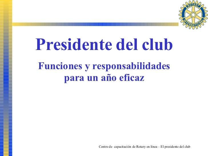 Presidente del club Funciones y responsabilidades para un año eficaz