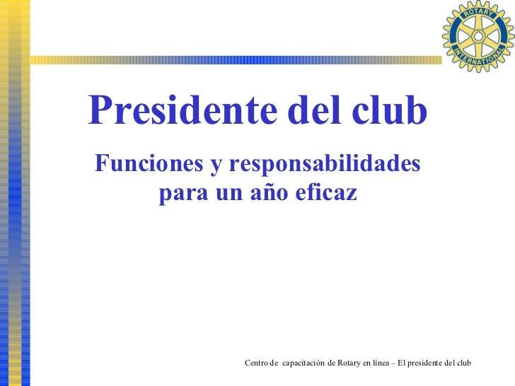 Funciones Y Responsabilidades Del Presidente Del Club