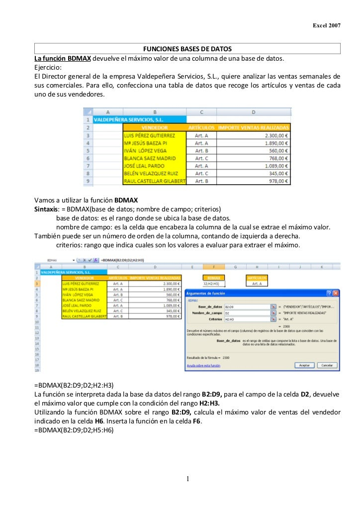 Excel 2007                                     FUNCIONES BASES DE DATOSLa función BDMAX devuelve el máximo valor de una co...