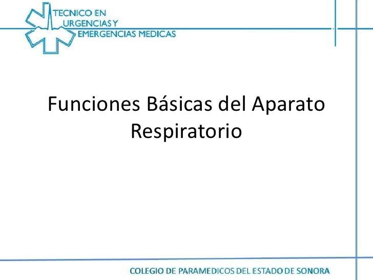 Funciones básicas del aparato respiratorio