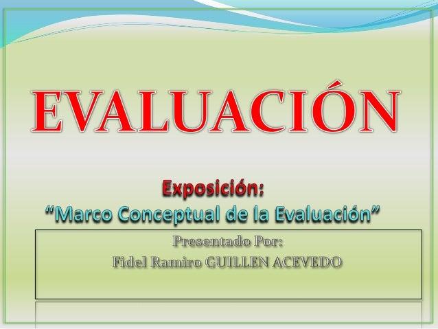 EVALUACIÓN: La evaluación de los aprendizajes escolares se refiere al proceso sistemático y continuo mediante el cual se d...