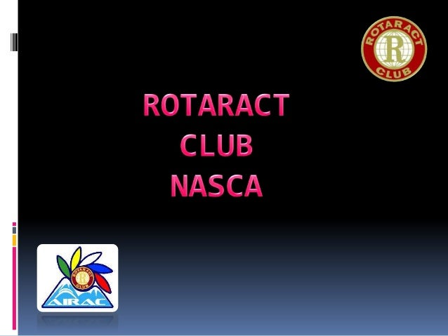 ROTARACT (ROTARY IN ACTION) 13 DE MARZO DE 1968 PROGRAMA DE ROTARY 175.000 MIEMBROS EN EL MUNDOREPARTIDOS EN 7.500 CLUB...