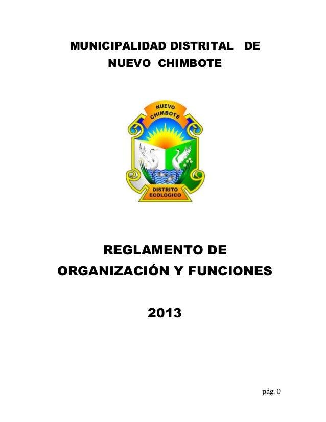 pág. 0 MUNICIPALIDAD DISTRITAL DE NUEVO CHIMBOTE REGLAMENTO DE ORGANIZACIÓN Y FUNCIONES 2013