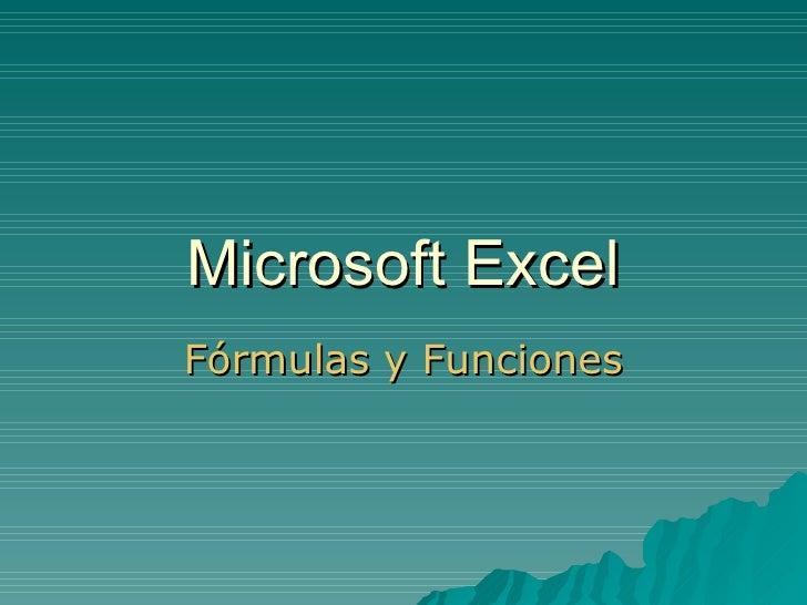 Microsoft Excel Fórmulas y Funciones