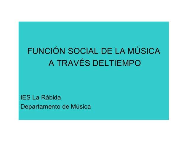 Funcion social de la música