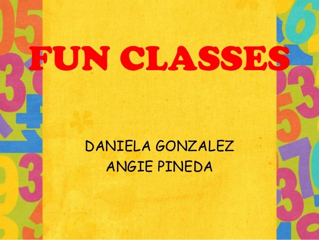 FUN CLASSES DANIELA GONZALEZ ANGIE PINEDA