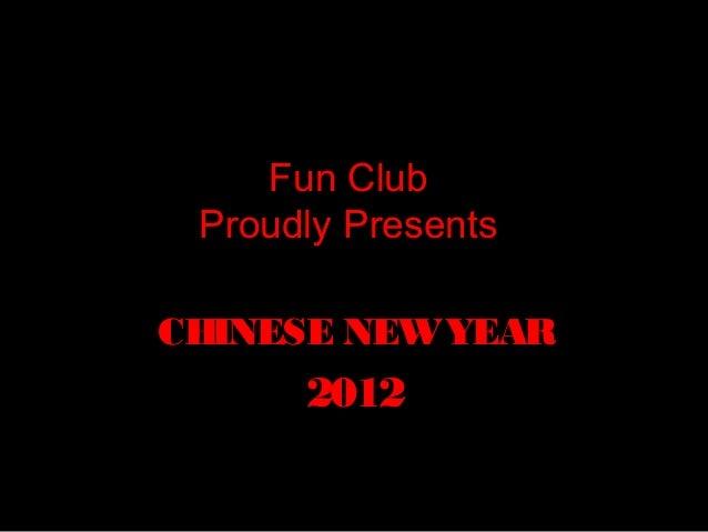 Fun club yr_6_chinese_new_year_slide_show