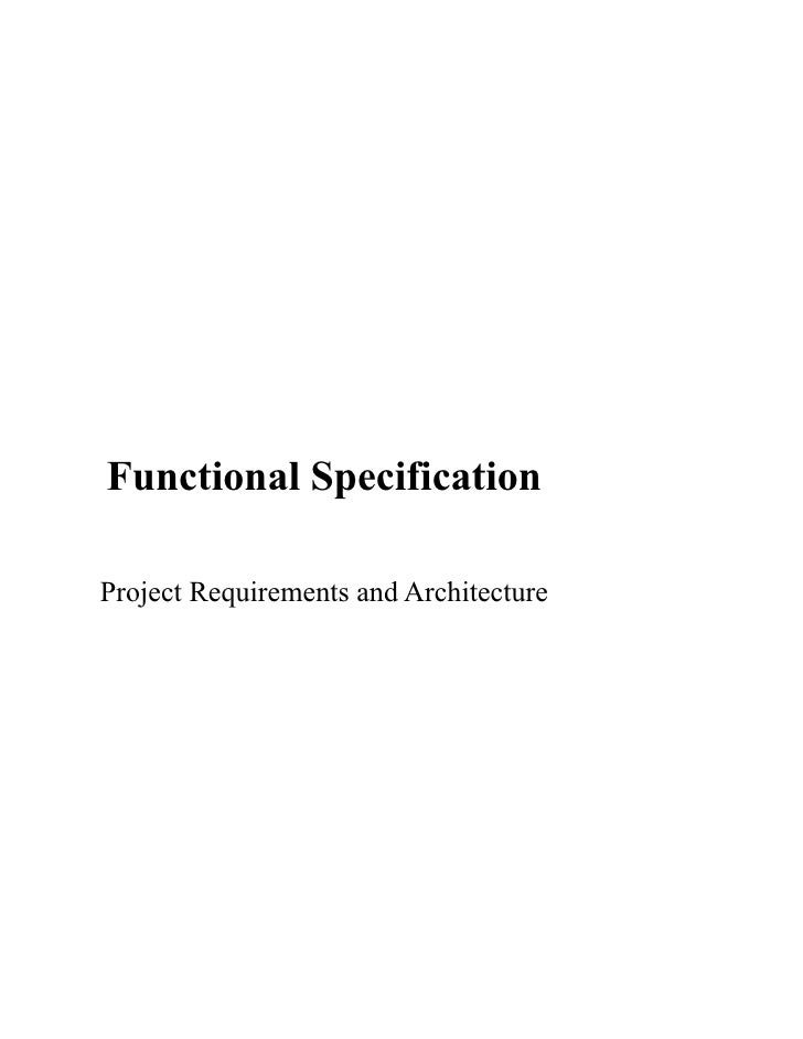 Functional Specification  Project Requirements and Architecture