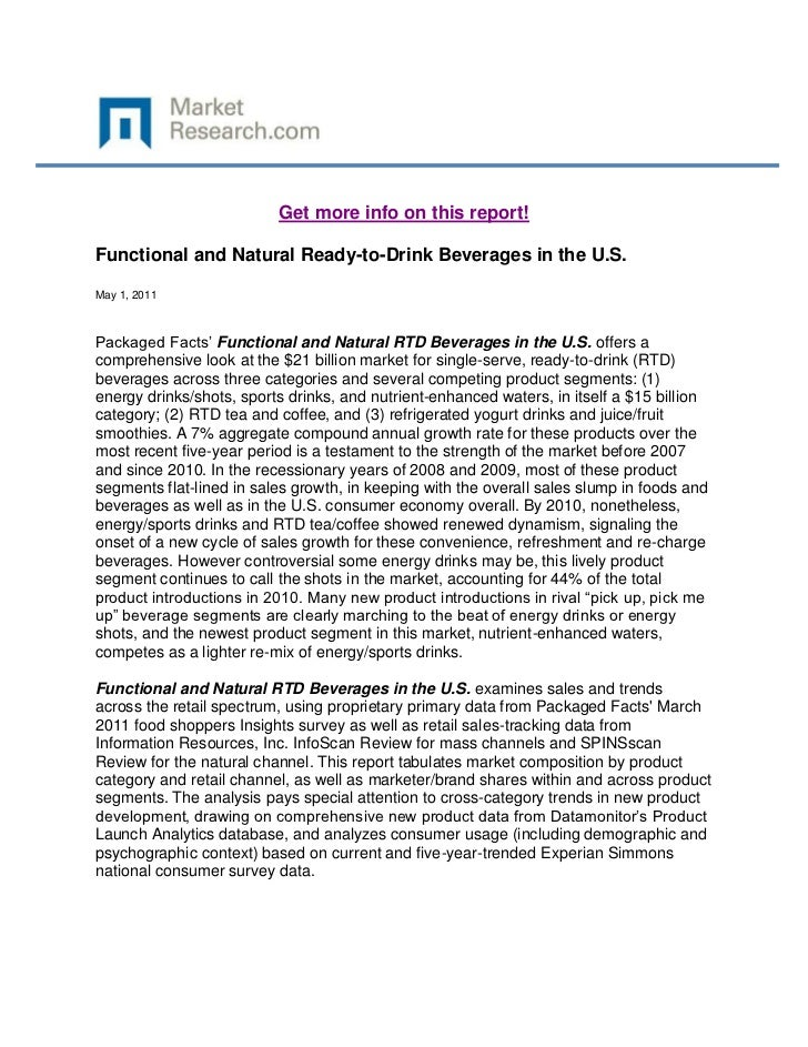 Get more info on this report!Functional and Natural Ready-to-Drink Beverages in the U.S.May 1, 2011Packaged Facts' Functio...