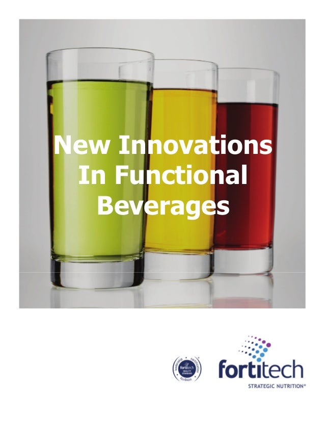 New Innovations In Functional Beverages