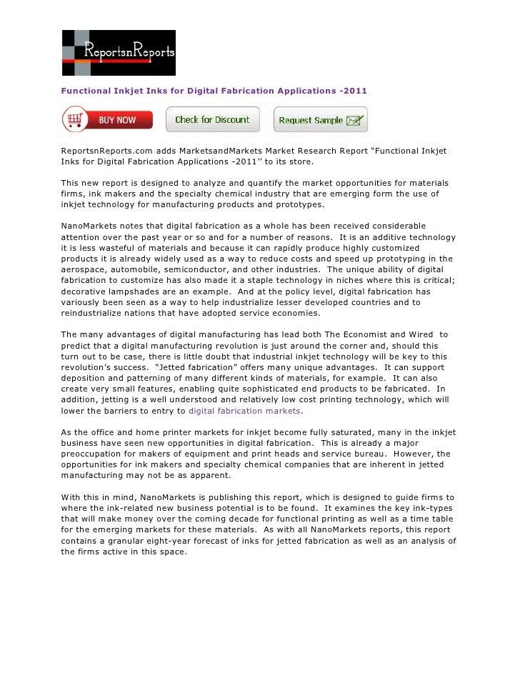 Functional Inkjet Inks for Digital Fabrication Applications -2011ReportsnReports.com adds MarketsandMarkets Market Researc...