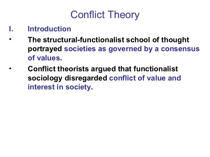 conflict theory in sociology A sociological theory that can be used to explain capitalism as a cause for homelessness is the conflict an analysis of homelessness using the conflict theory.