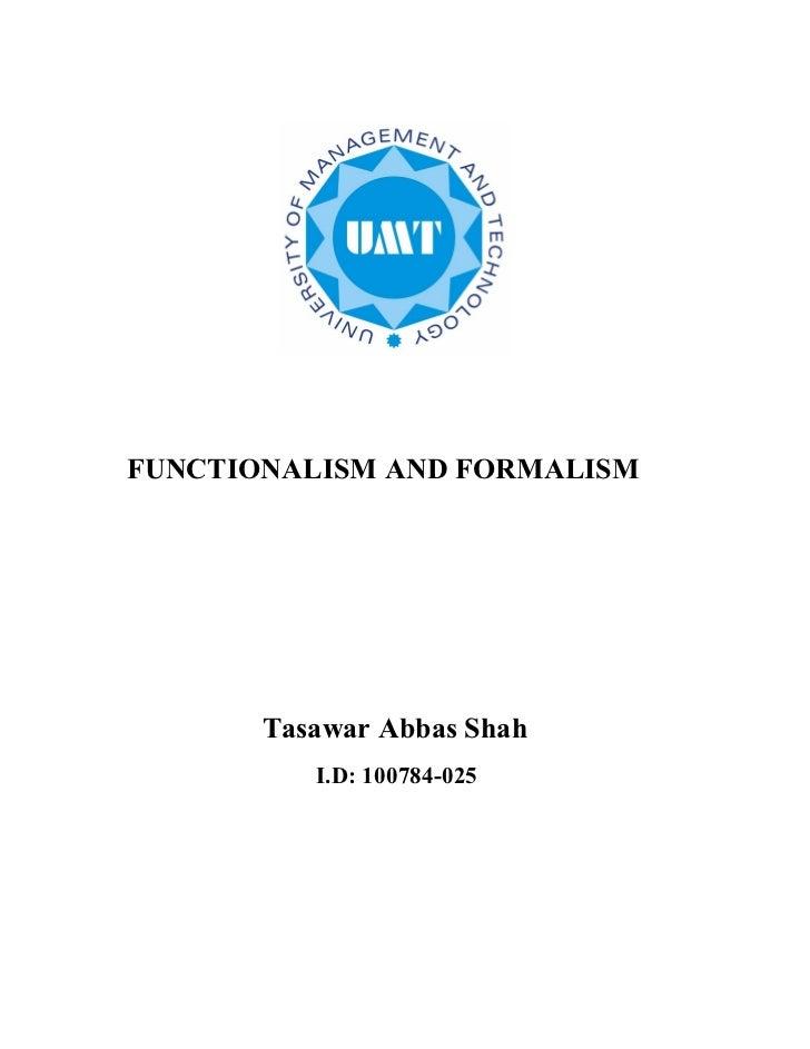 Functionalism vs formalism tasawar