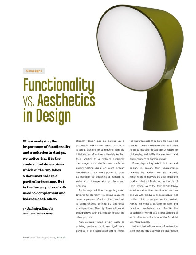 Kuliza Social Technology Quarterly Issue 08 Functionality vs.Aesthetics in Design When analysing the importance of functio...