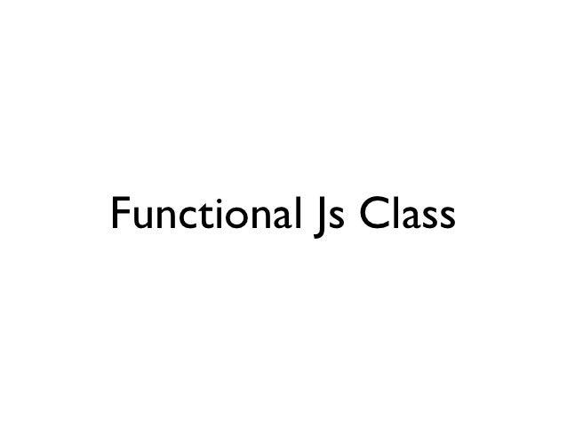 Functional js class