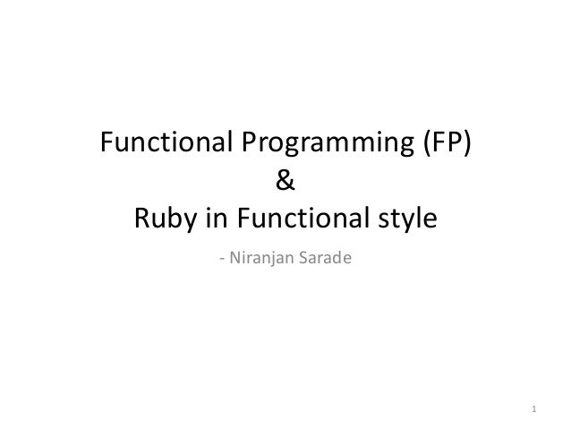 Functional programming and ruby in functional style