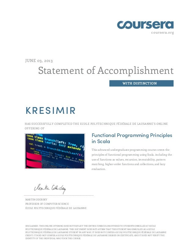 coursera.orgStatement of AccomplishmentWITH DISTINCTIONJUNE 03, 2013KRESIMIRHAS SUCCESSFULLY COMPLETED THE ECOLE POLYTECHN...