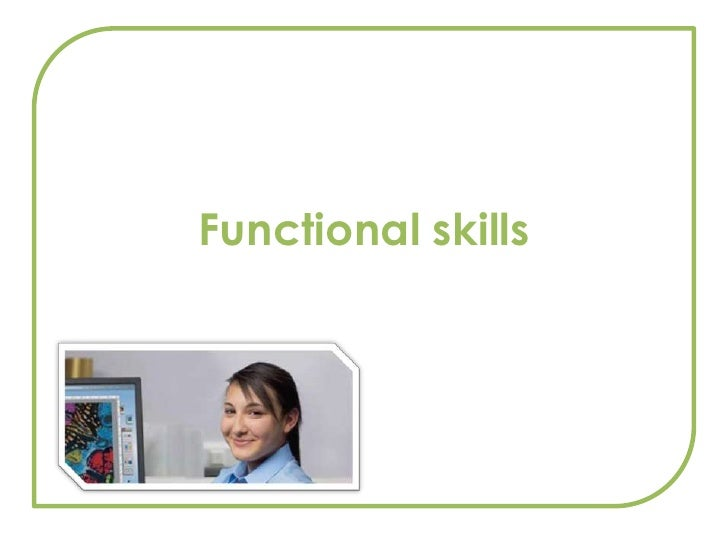Functional skills<br />
