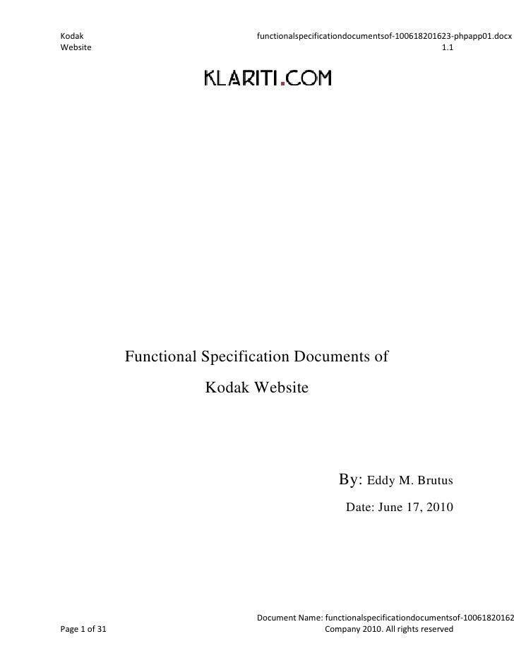 Functional Specification Documents of <br />Kodak Website<br />By: Eddy M. Brutus<br />Date: June 17, 2010<br />Kodak <br ...