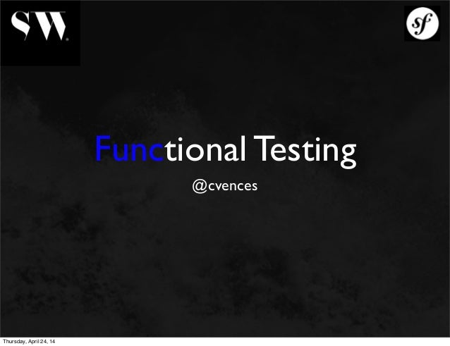 Functional Testing - Carlos Vences