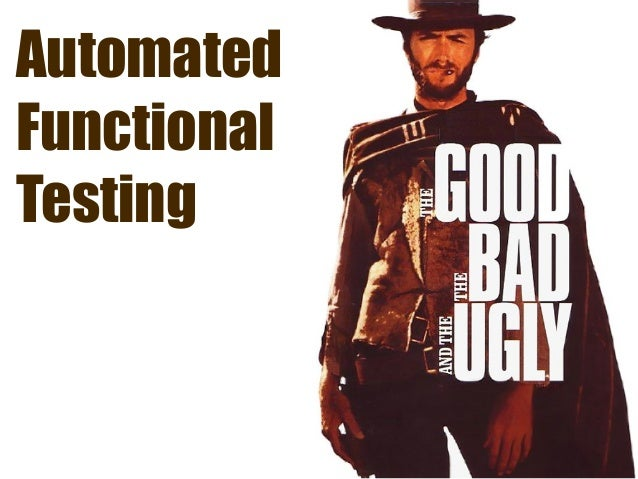Automated Functional Testing