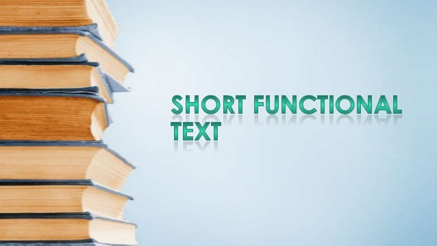 Short Functional Text (with examples)