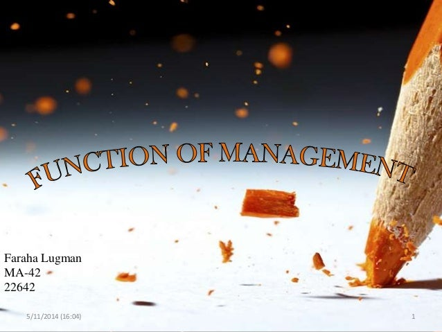 Function of management, different authors, managemnet